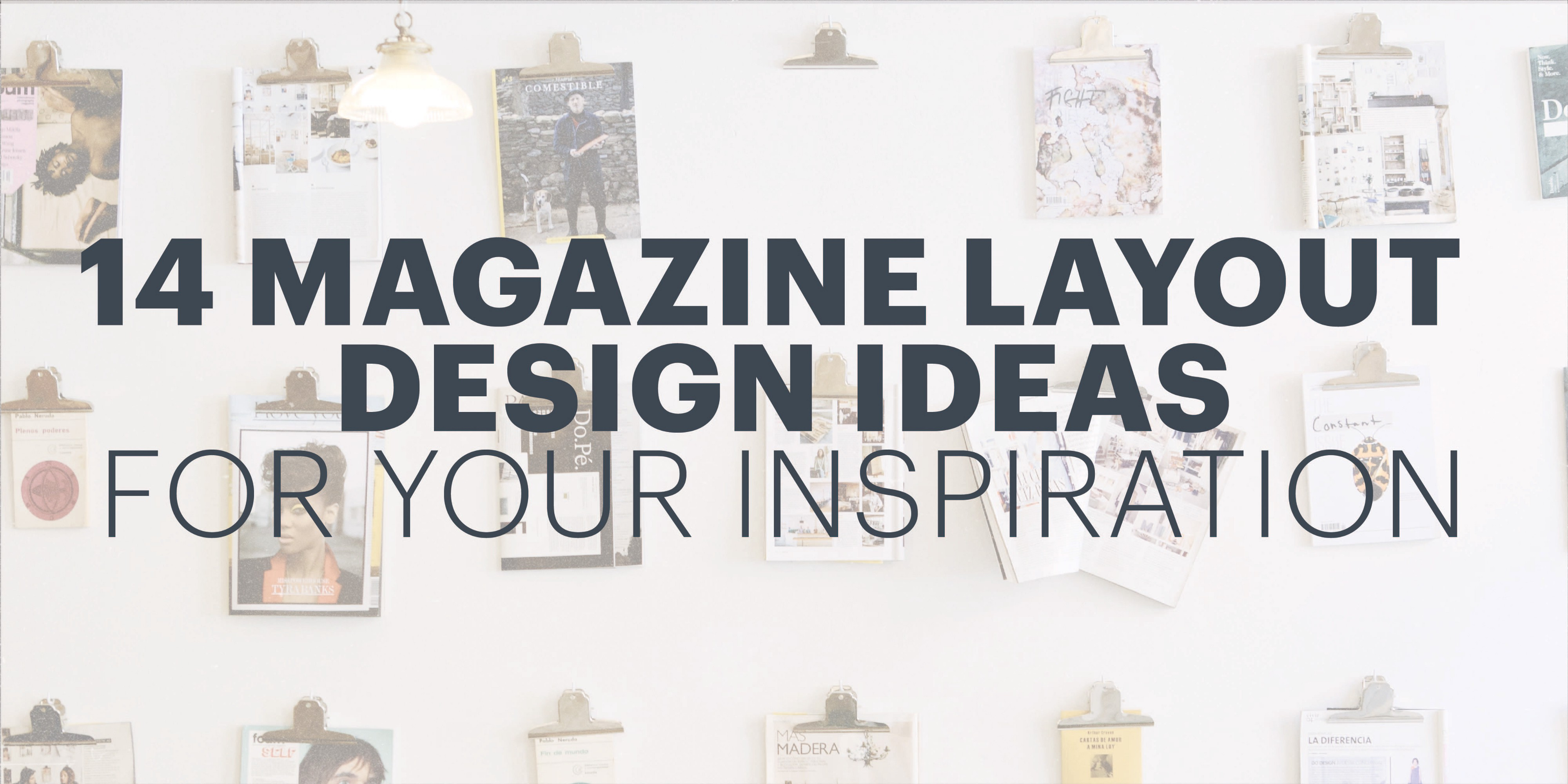 14 Magazine Layout Design Ideas For Your Inspiration By Lucidpress Lucidpress Medium