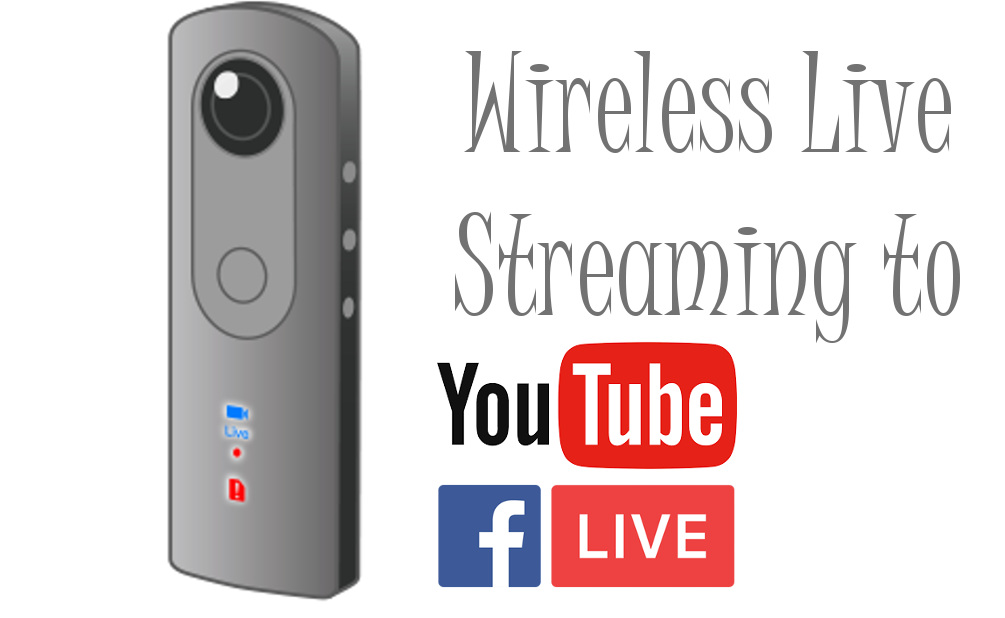 How To: Live Stream 360° Video Wirelessly to YouTube