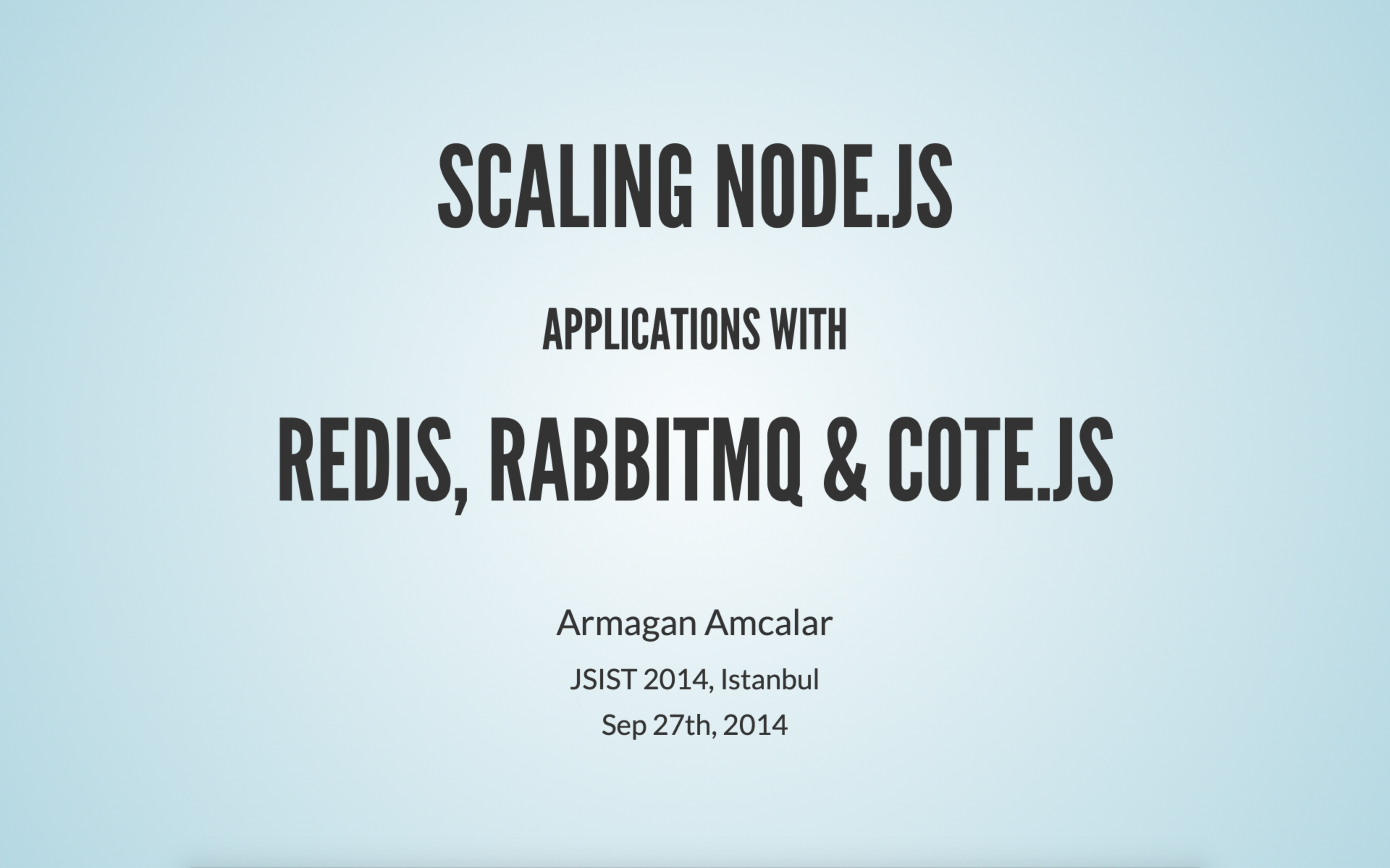 Scaling Node js applications with Redis, RabbitMQ and cote js
