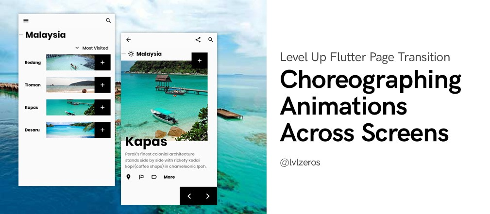 Level up Flutter page transition: choreographing animations