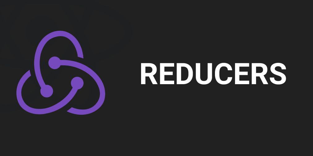 How to use Reducers effectively ( React Redux )