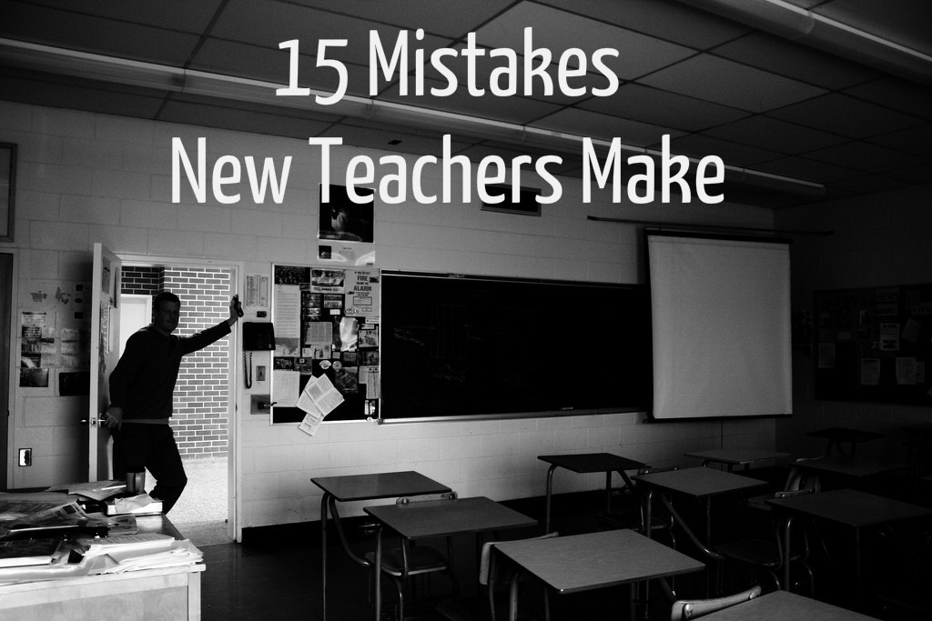 15 Mistakes I Made My First Year Teaching (and what I