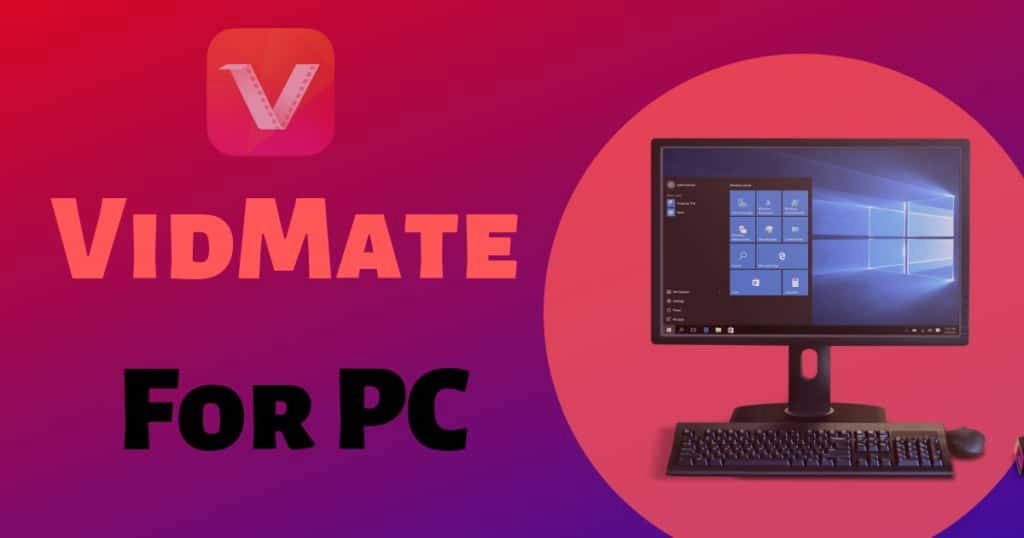 Vidmate For Pc Download Installation Guide For Computer By Official Vidmate Medium