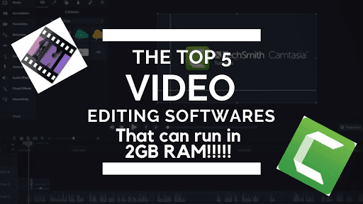 Top 5 AWESOME Video Editors that can run on 2GB Ram