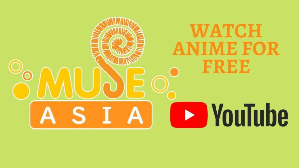 List Of Anime Available On Muse Asia Youtube Channel Anime India By Arjun Goyal Animeindia In Medium