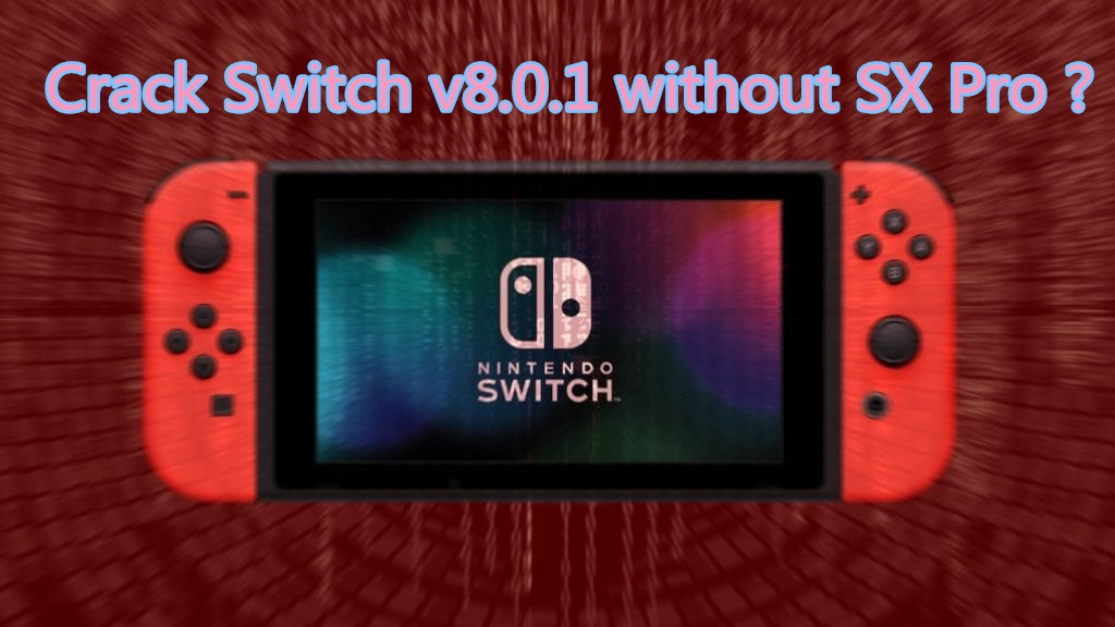 Quick Answer: How to jailbreak Nintendo Switch with/without