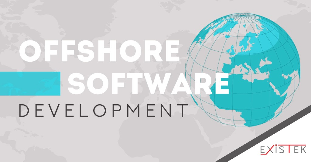 What Is Offshore Software Development and How to Do It Right | by Victor  Osetskyi | EXISTEK | Medium