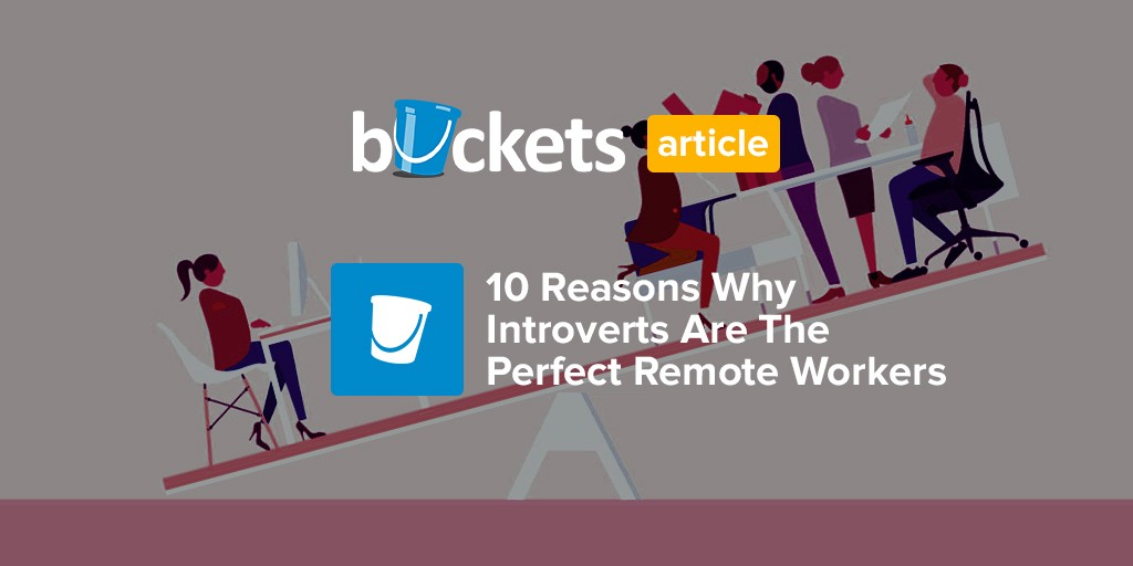 10 Reasons Why Introverts Are The Perfect Remote Workers