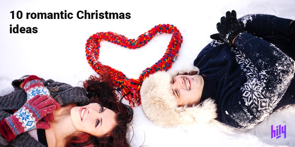10 Romantic Christmas Ideas Both Gifts And Experiences You Can By Hily Dating App Medium