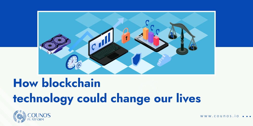 How Blockchain Technology Can Change Our Lives?