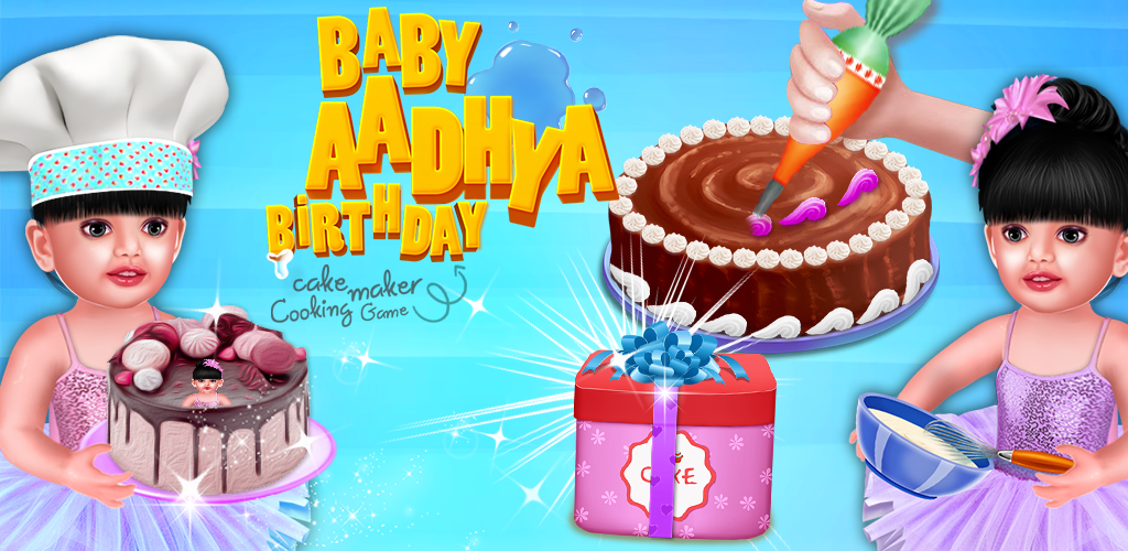 Enjoyable Baby Aadhya Birthday Cake Maker Cooking Game Baby Aadhya Games Funny Birthday Cards Online Eattedamsfinfo