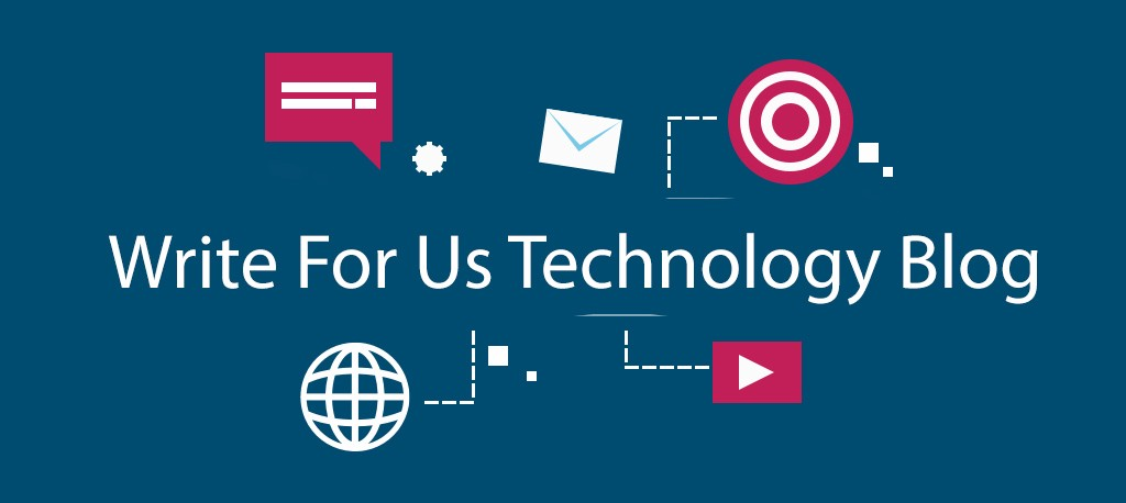Write For Us — Submit a Guest Post Technology Blog - Luke