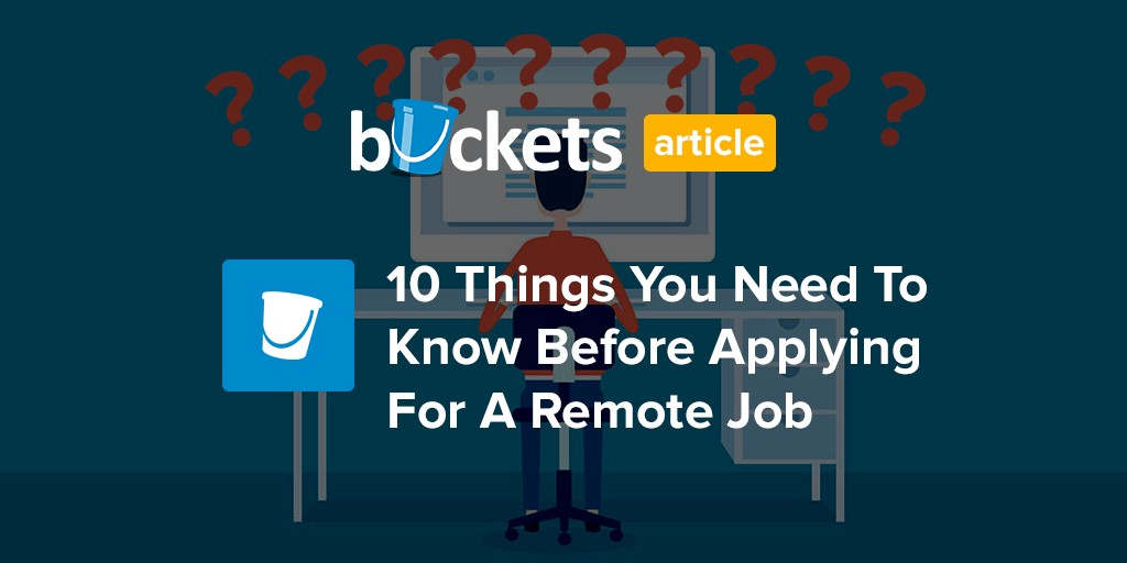 10 Things You Need To Know Before Applying For A Remote
