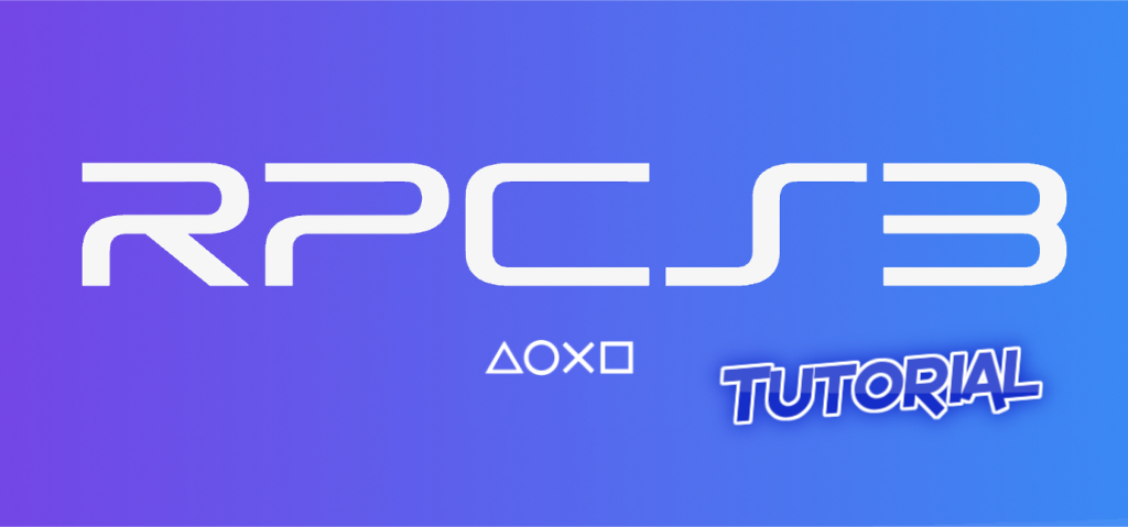 RPCS3 Tutorial to play PS3 games on your PC - Karim Verim