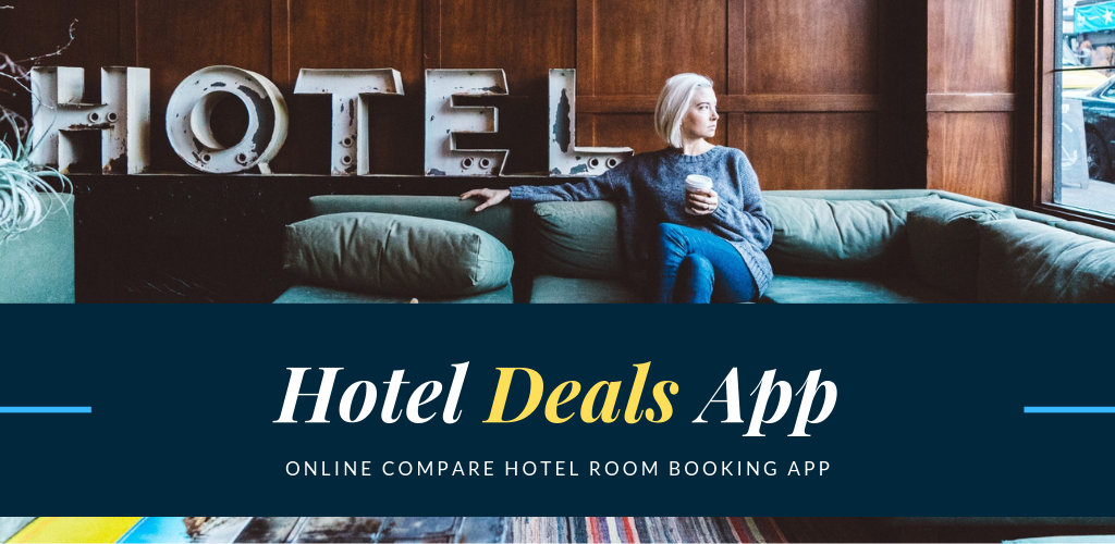 Best Hotel Deals Discount And Offer App Download Now By Jenna Haron Medium