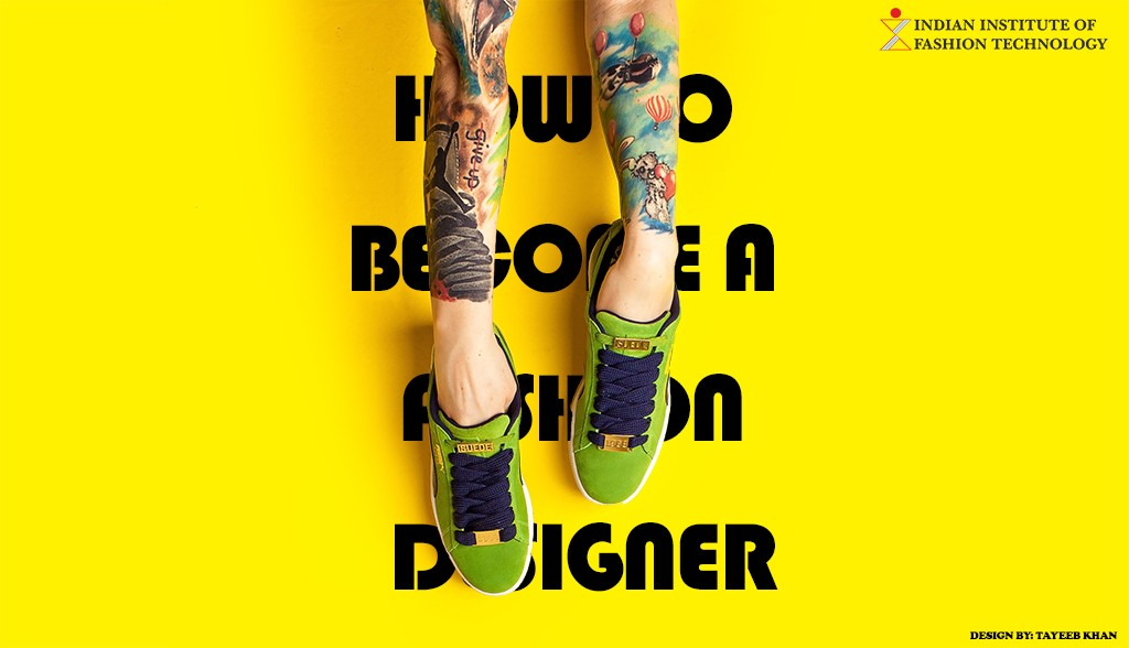 How To Become A Fashion Designer By Tayeeb Khan Medium