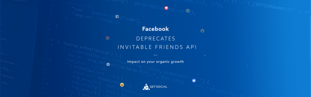 Deprecation Of Facebook Invitable Friends Graph API And Its