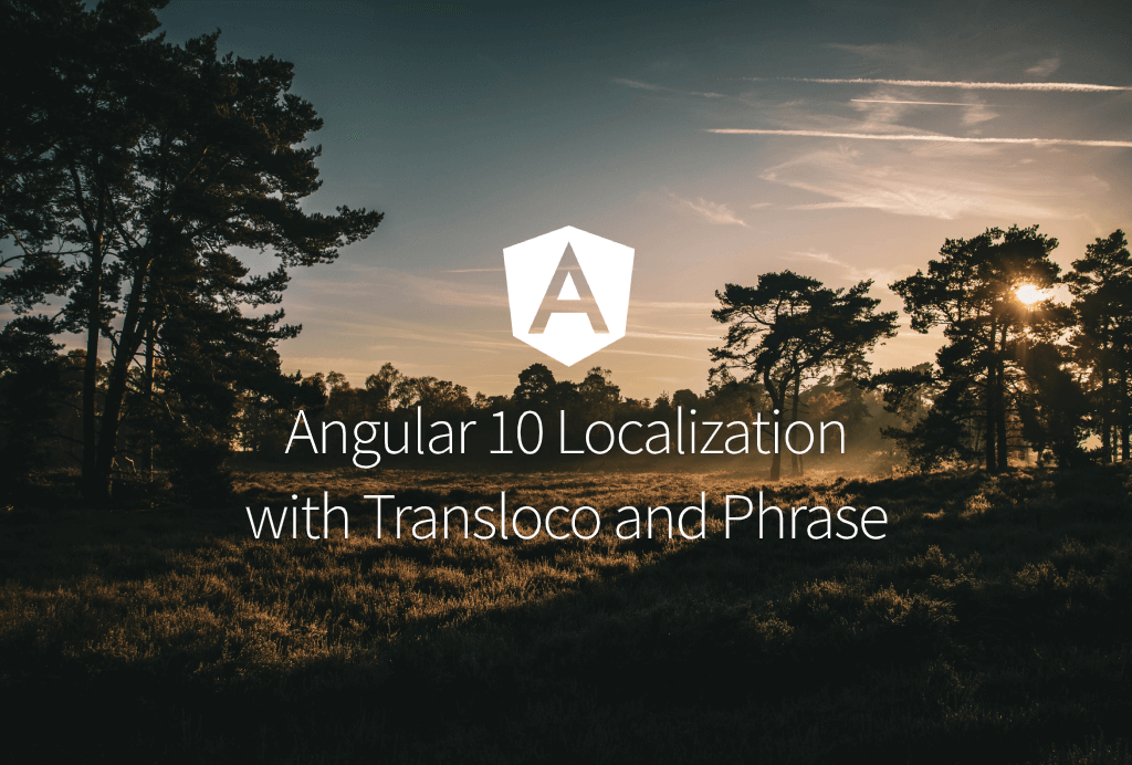 Angular 10 Tutorial on Localization with Transloco