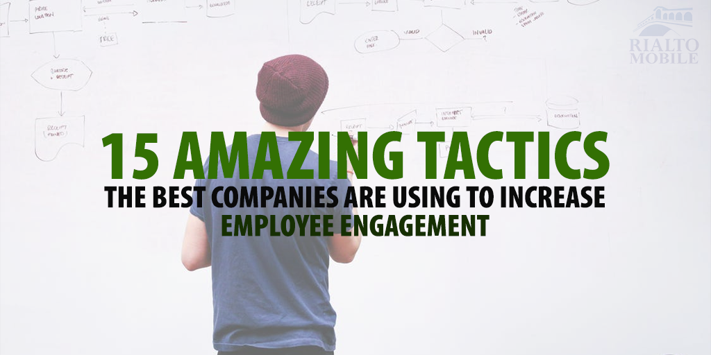 15 Amazing Tactics the Best Companies Are Using to Increase