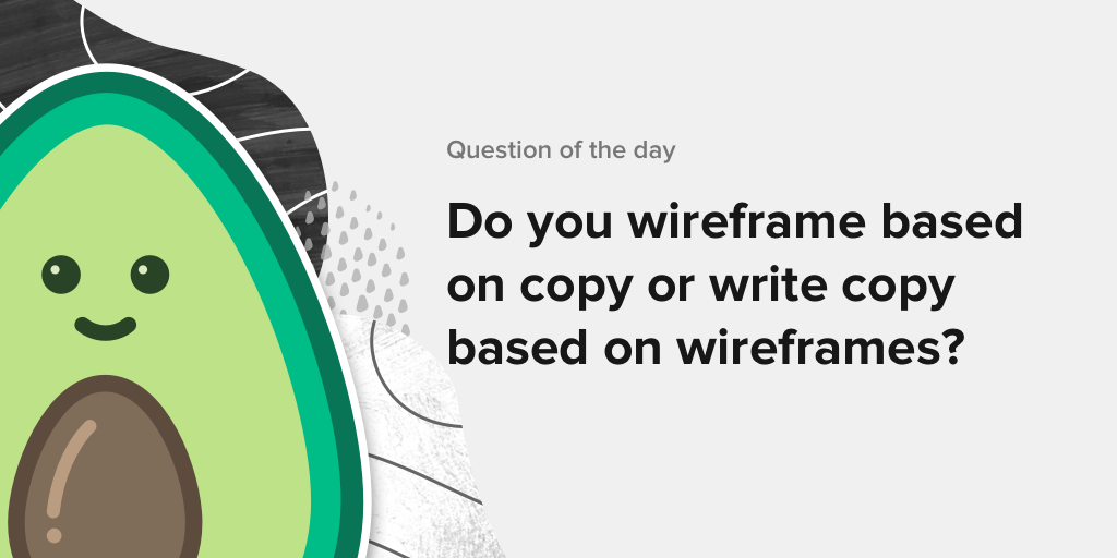 What comes first in UI Design: Wireframes or Copy? - Avocode