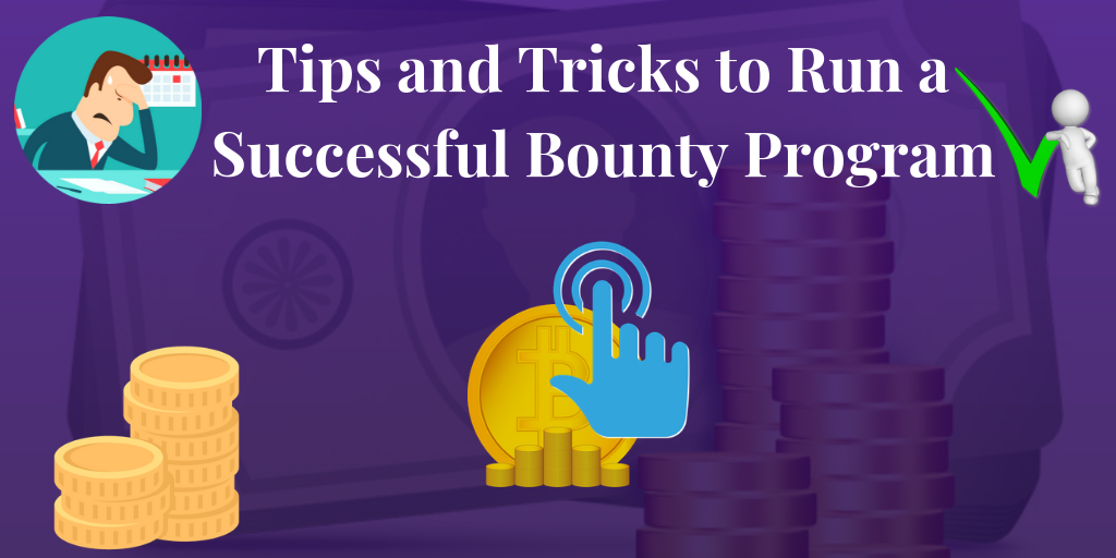 What Is A Bounty Program Steps To Make A Successful Bounty