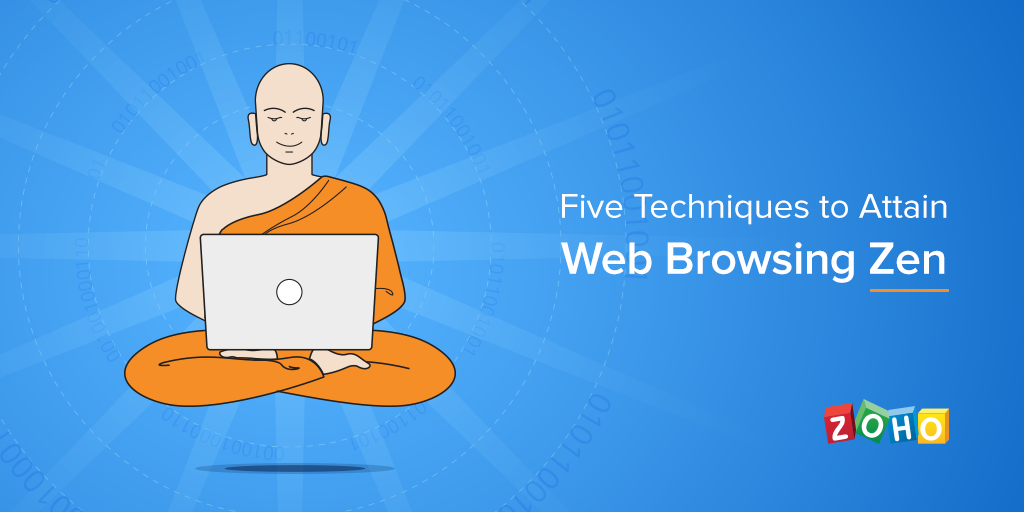 Five Techniques to Attain Web Browsing Zen - Work Insights