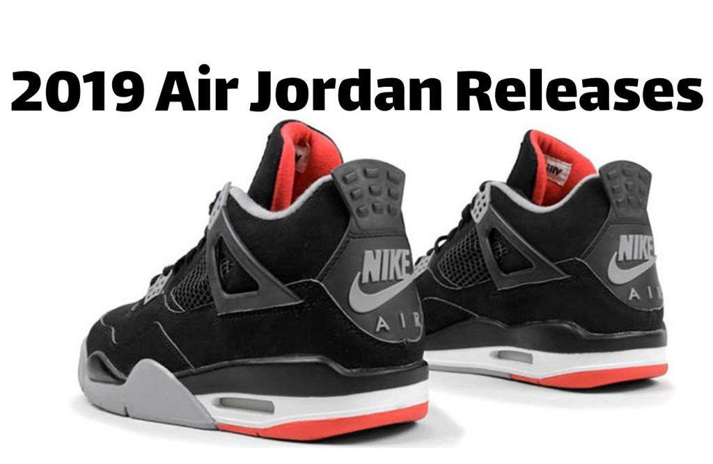 New Jordans Coming Out in 2019. If you