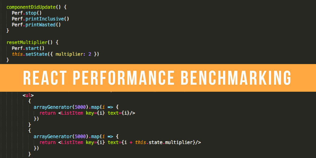 How to Benchmark React Components: The Quick and Dirty Guide