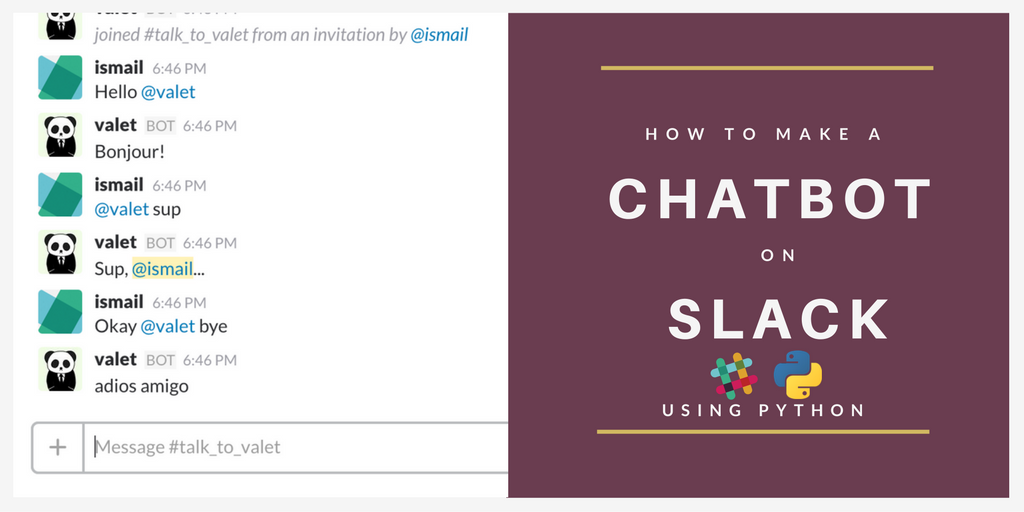 How to make a Chatbot with Python (for Slack) - Ismail