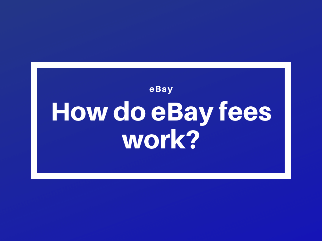 How Do Ebay Fees Work While You May Be Excited To Make Huge By Feescalc Medium