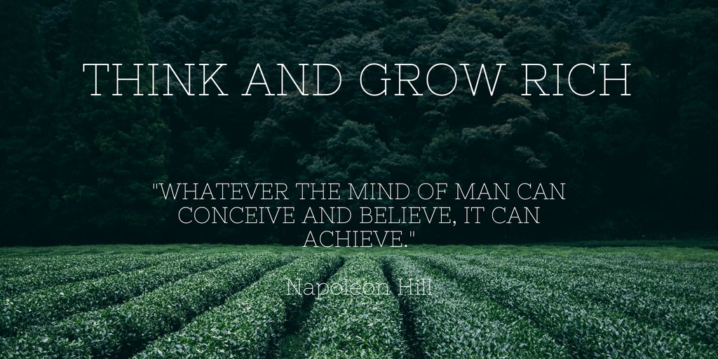 """10 Lessons From """"Think And Grow Rich"""" By Napoleon Hill 