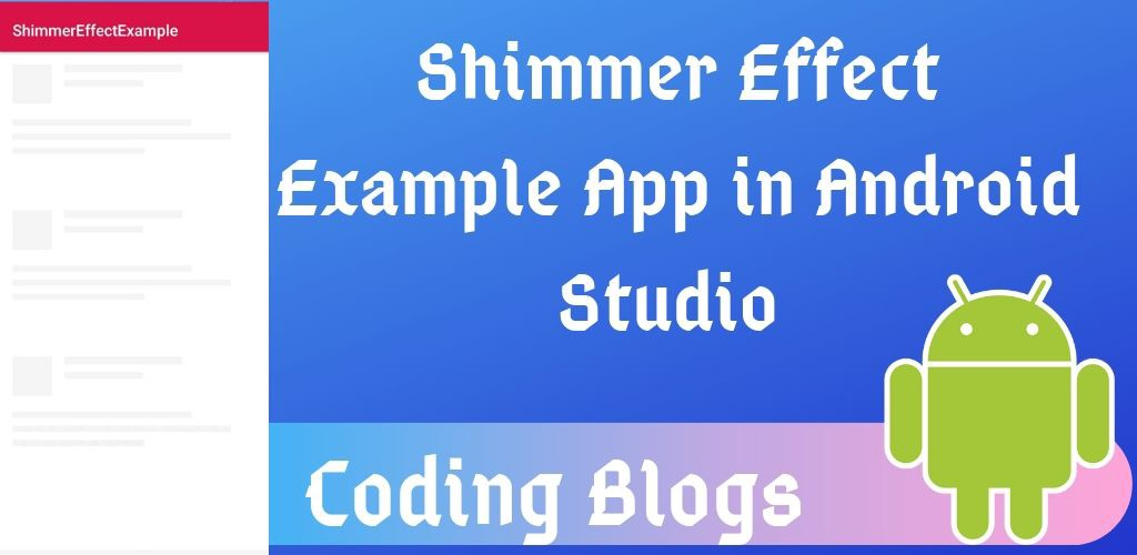 HOW TO USE SHIMMER EFFECT IN ANDROID(LIKE FACEBOOK,LINKDIN)