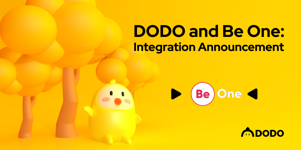 DODO and Be One: Integration Announcement
