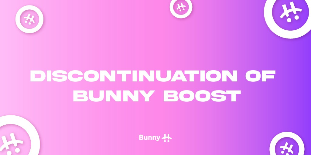 Discontinuation of Bunny Boost