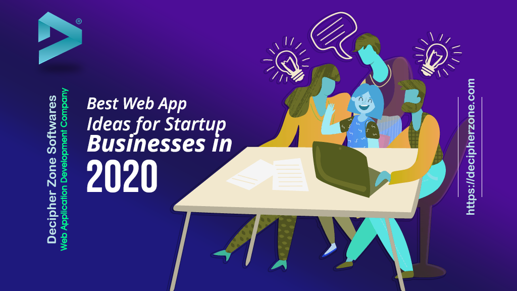 Web App Ideas for Your Startup Business in 2020