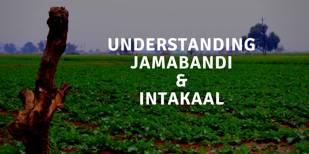 Understanding Jamabandi and Intakaal in Agriculture