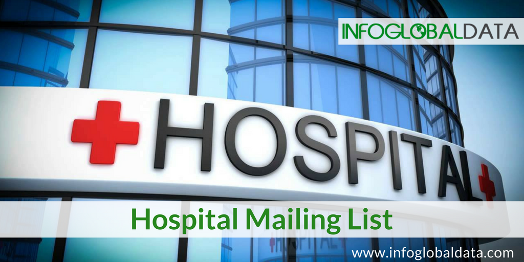 Acquire New Business Prospects with Hospital Mailing List