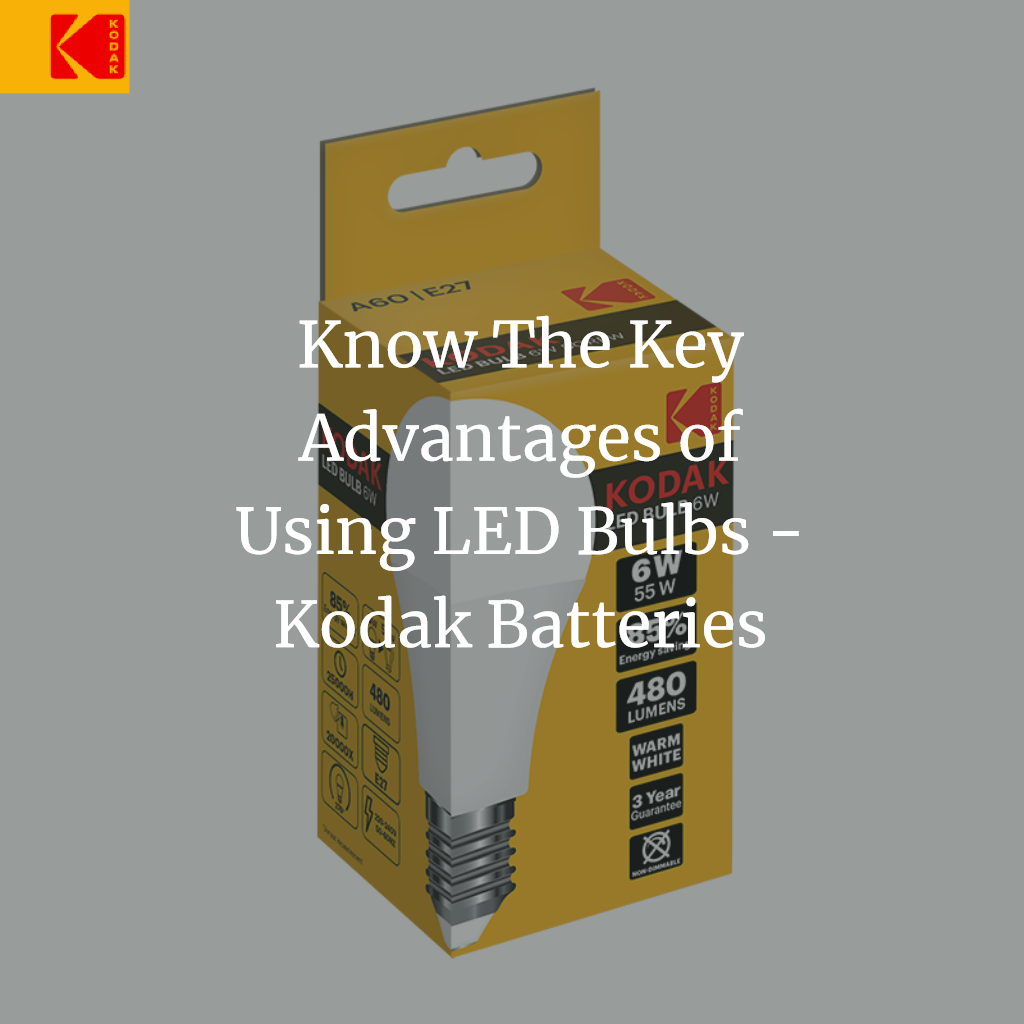 Know The Key Advantages of Using LED Bulbs