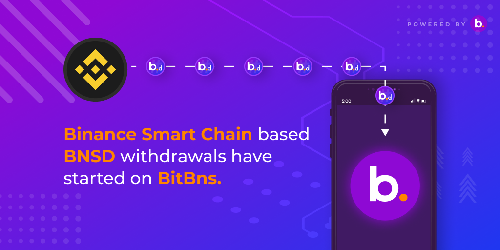 BNSD update: Binance Smart Chain transfers have started on BitBns