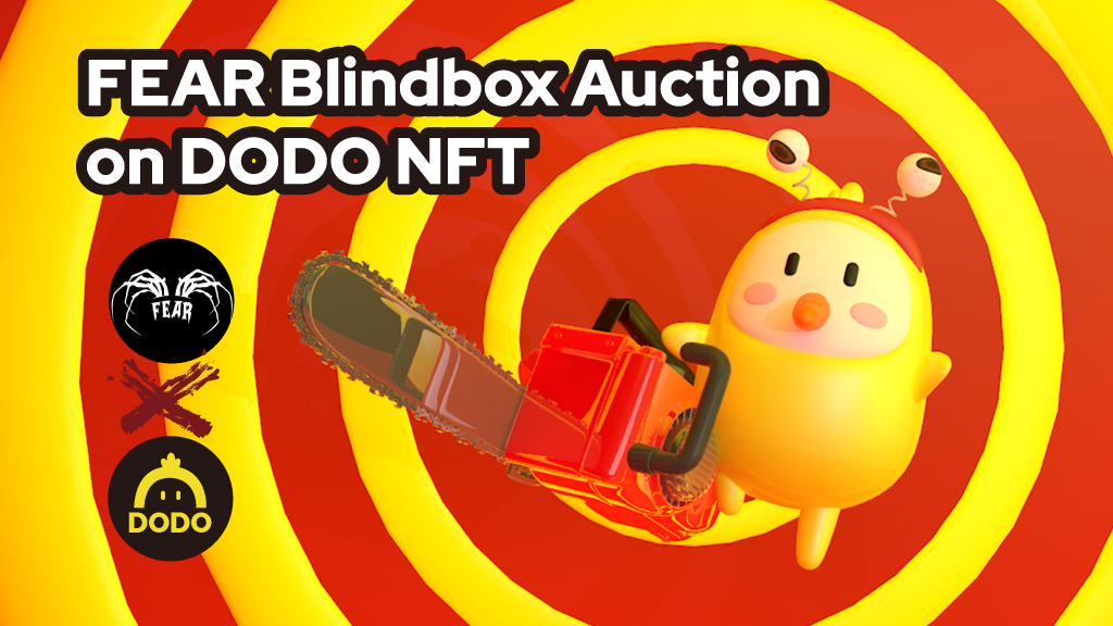 Your Worst Nightmares Tokenised: Introducing Fear NFT Game's Pandora's Blindbox Sale on DODO NFT