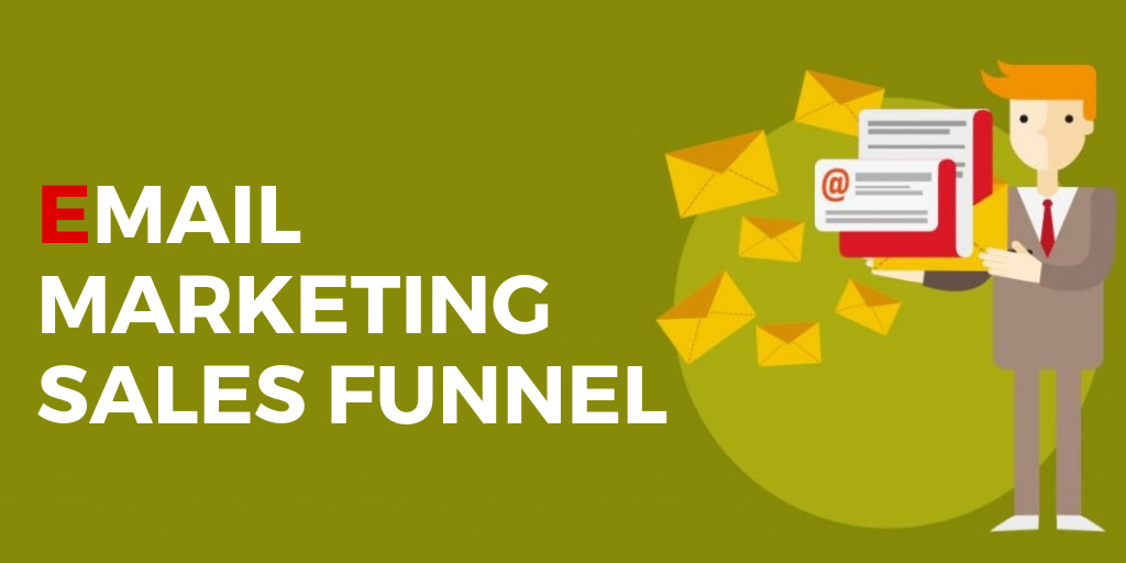 The Only Guide for Email Sales Funnel