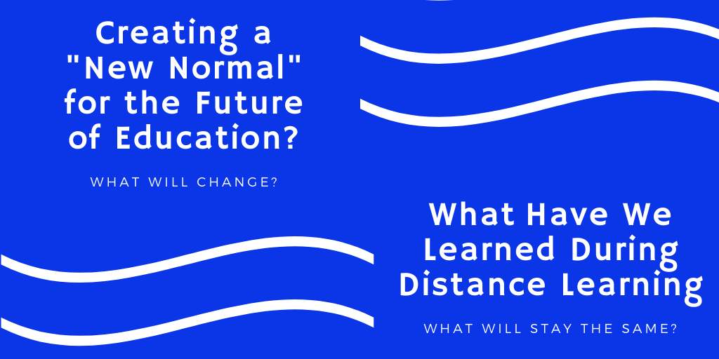 A New Normal Will Education Learn Lessons From Distance Schooling