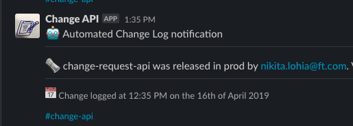 Screen shot of automated Change API notifications in a slack channel