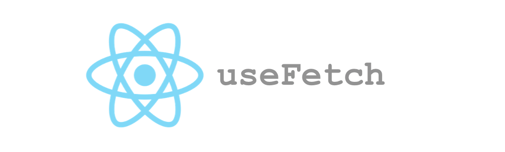 useFetch: React custom hook for Fetch API with Suspense and
