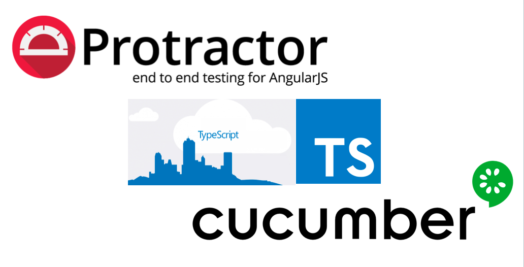 E2E Testing with Protractor , Cucumber using TypeScript!
