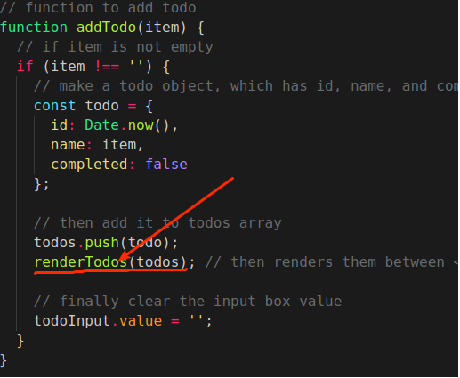 replacing the renderTodos() inside theaddTodo() function with addToLocalStorage()