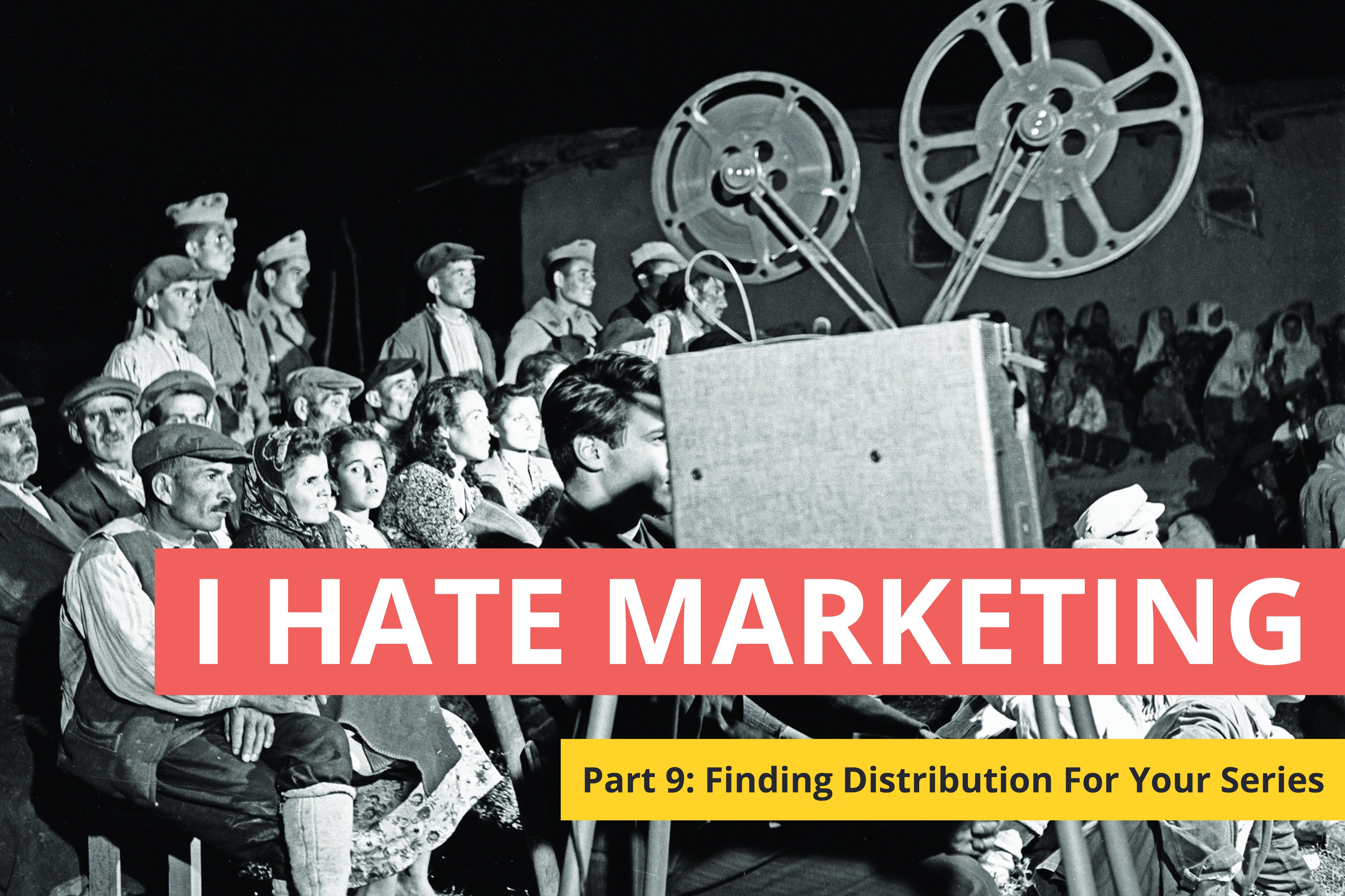 Finding Distribution For Your Web Series - Stareable