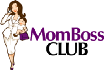 Mom Boss Club