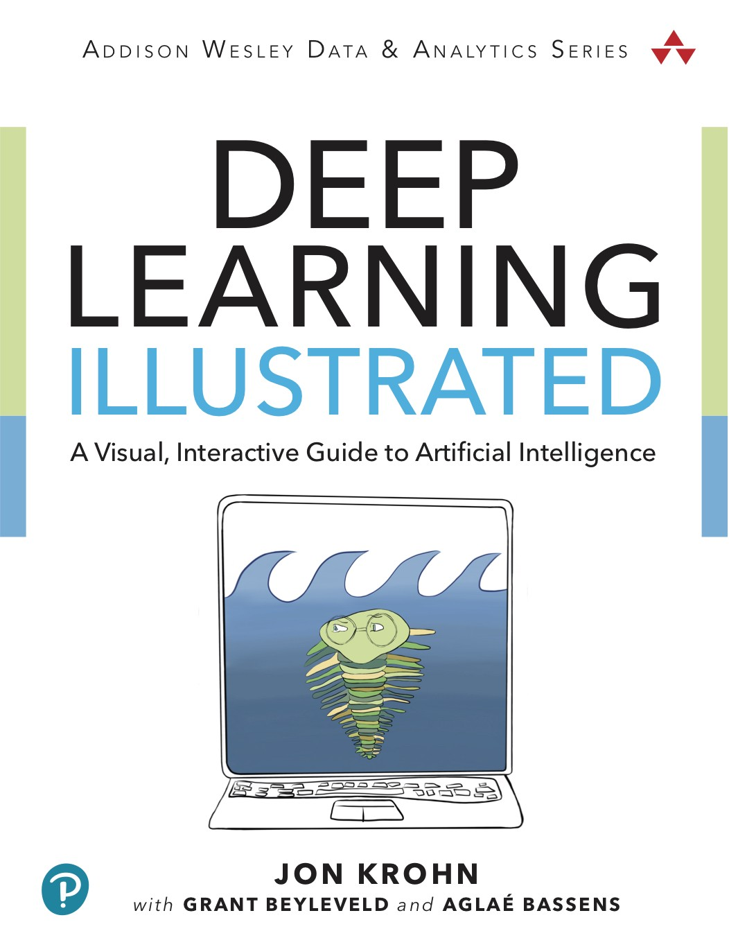 Deep Learning Illustrated A Visual Interactive Book