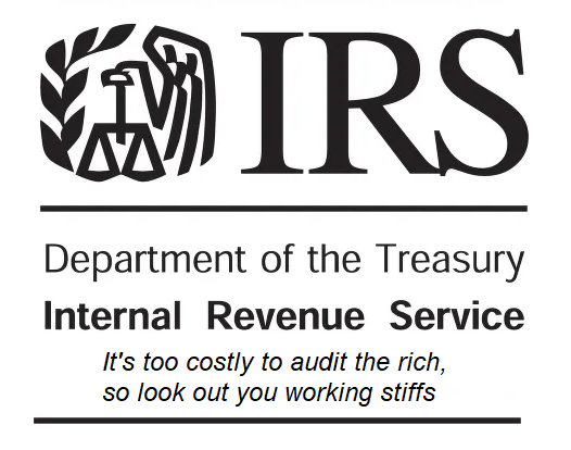 The IRS logo, captioned 'It's too costly to audit the rich, so look out you working stiffs. Image: Mike Licht/notionscapital.com https://www.flickr.com/photos/notionscapital/48857033957/ CC BY: https://creativecommons.org/licenses/by/2.0/